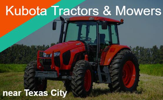Kubota Tractors Mowers Near Texas City